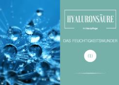 Hyaluronsäure das Feuchtigkeitswunder