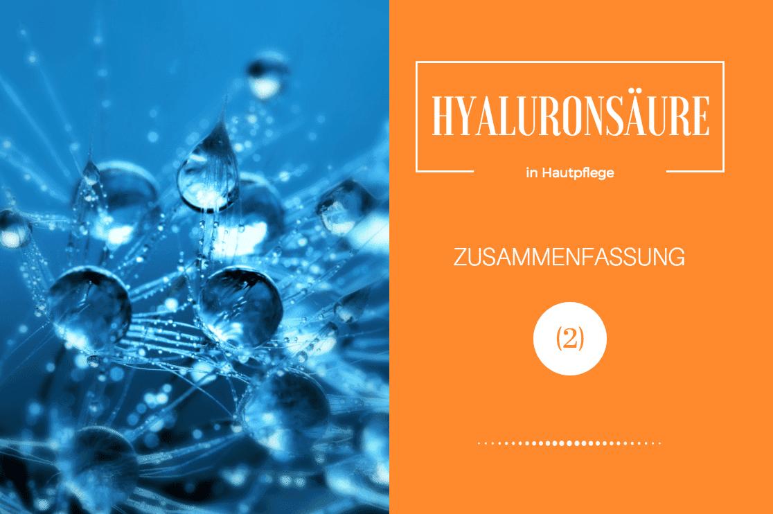 Hyaluron in Hautpflege Hyaluronsäure