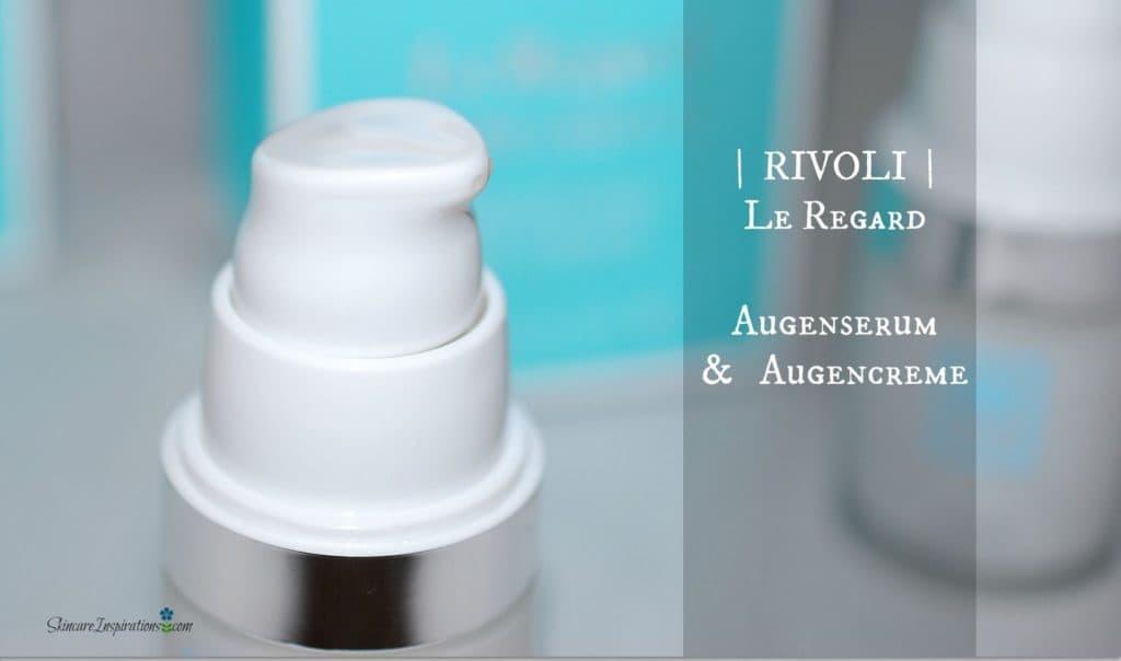 Rivoli Geneve, Le Regard – gute Augenpflege für viel Geld