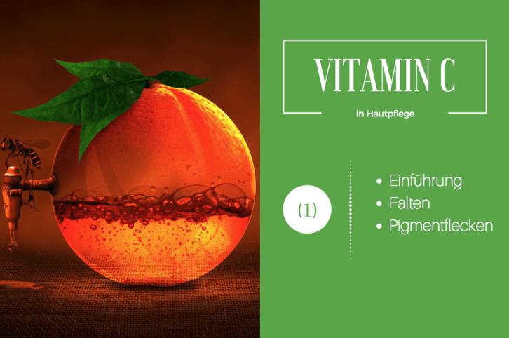 Vitamin C in Hautpflege