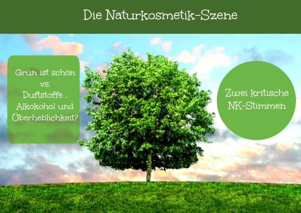 Naturkosmetik – Sachlichkeit vs. Manipulation und Angstschüren