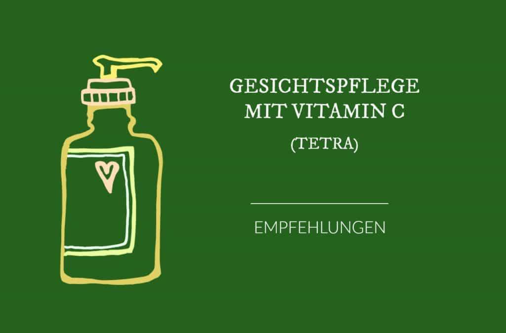 Vitamin C Produkte | Auflistung – Derivate (2) TETRA