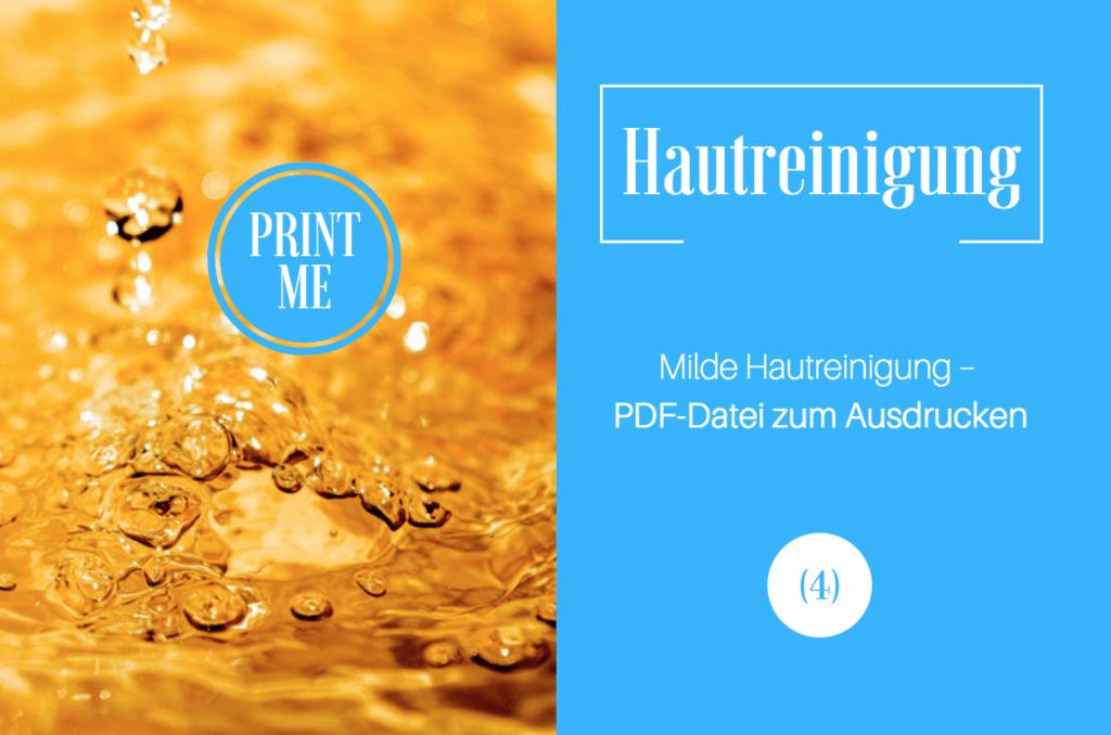 Milde Hautreinigung – PDF zum Ausdrucken