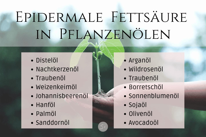 Hauteigene Lipide Pflanzenöle Fettsäure