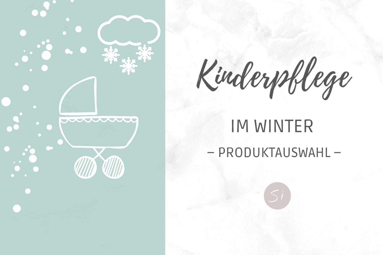 Winterpflege für Kinder Produkte