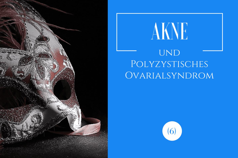 AKne und PCO Syndrom