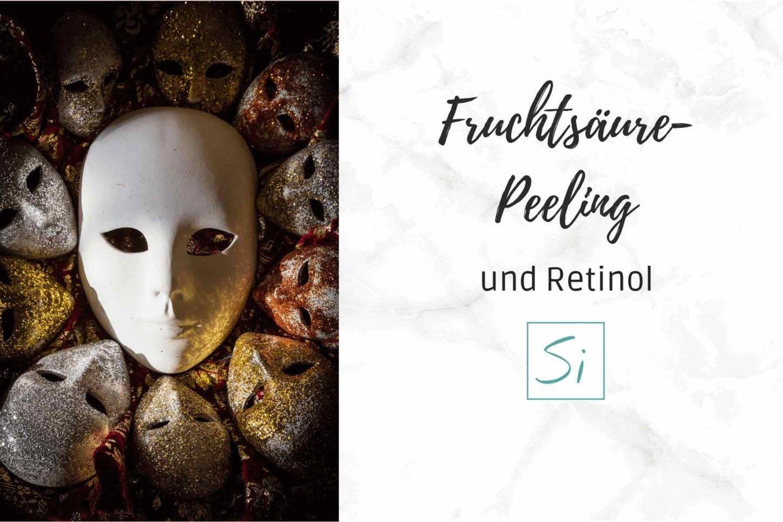 Fruchtsäurepeeling und Retinol Hautpflegeroutine copy