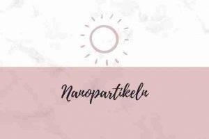 Nanopartikeln In Hautpflege