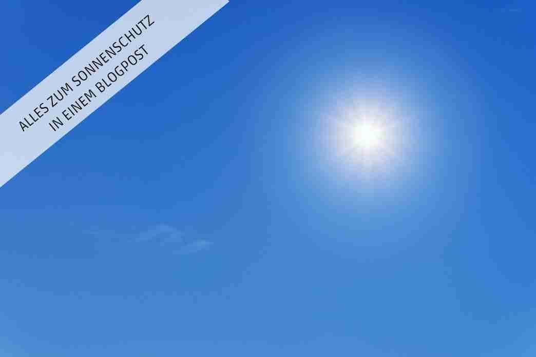 Alles über Sonnenschutz