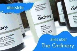 Tipps The Ordinary Hautpflege Erfahrung